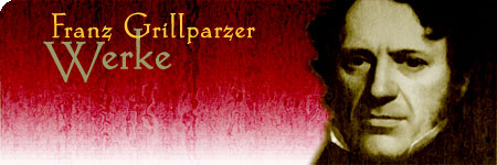 Franz Grillparzer hauptwerke